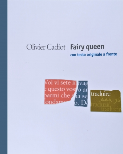 Olivier Cadiot, Fairy Queen